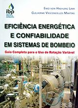 Eficiência Energética e Confiabilidade em Sistemas de Bombeio: guia completo para uso de rotação variável
