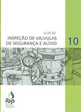 Guia de Inspeção de Válvulas de Segurança e Alívio - n.º 10